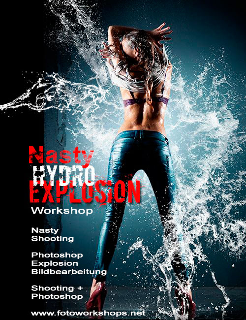 Nasty Hydro Explosion Foto Workshop