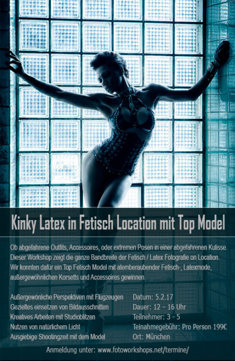 Kinky Latex Fotoworkshop in Fetisch Location mit Top Model am 5.2.
