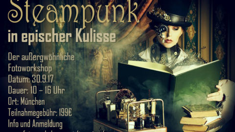 Fantasy Steampunk Workshop in epischer Kulisse am 30.9.