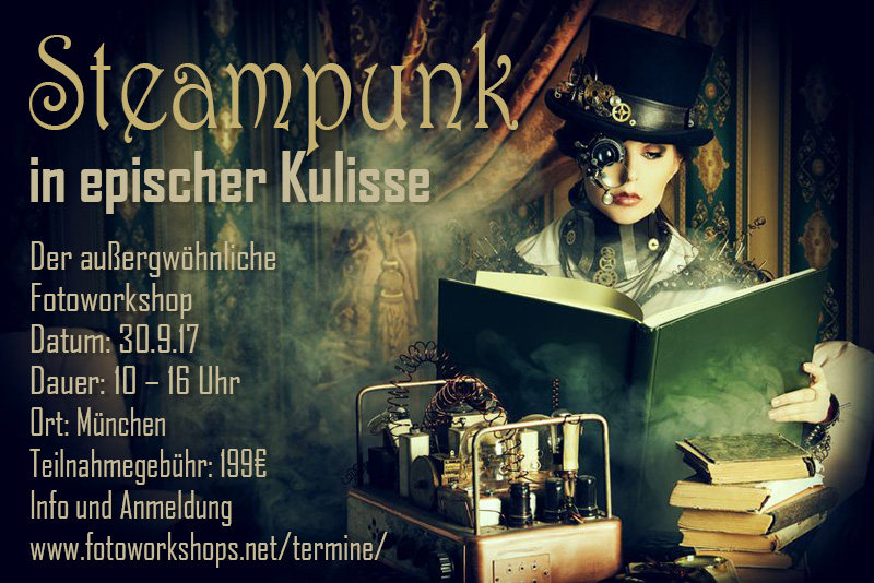 Fantasy Steampunk Workshop in epischer Kulisse